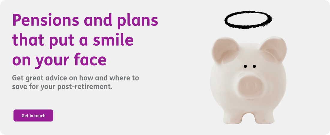 Pensions and plans that put a smile on your face